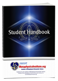 All metaphysics degree program students receive a student handbook.